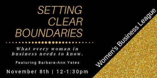 Women's Business League Lunch & Learn: Setting Clear Boundaries