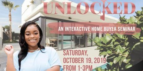 UNLOCKED:  An Interactive Home Ownership Seminar and Social tickets