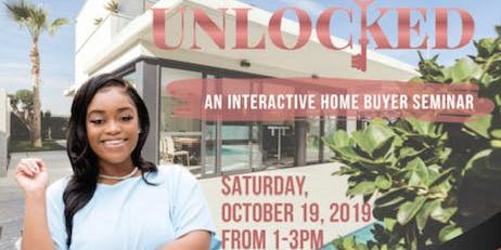 UNLOCKED:  An Interactive Home Ownership Seminar and Social
