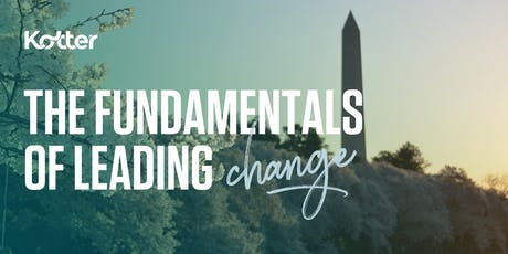 The Fundamentals of Leading Change - Washington, DC tickets