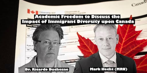 Academic Freedom to Discuss the Impact of Immigrant Diversity upon Canada