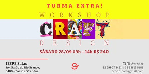 Workshop Craft Design - Criação Analógica para o Design Digital