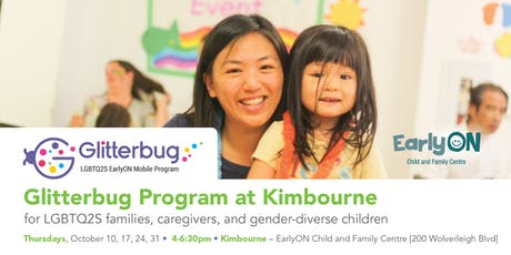 Glitterbug Program at Kimbourne EarlyON Child and Family Centre tickets