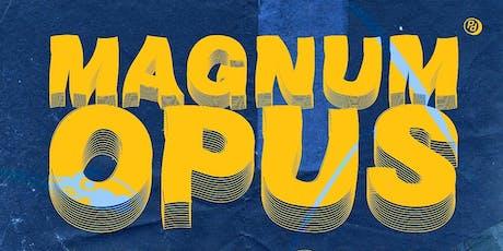 Pseud presents: Magnum Opus tickets