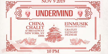 Undermind: Einmusik x China Chalet tickets