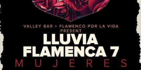 Lluvia Flamenca 7 tickets