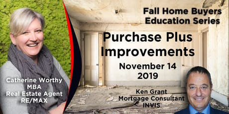 Fall Home Buyers Education Series - Purchase Plus Improvements tickets