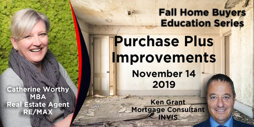 Fall Home Buyers Education Series - Purchase Plus Improvements