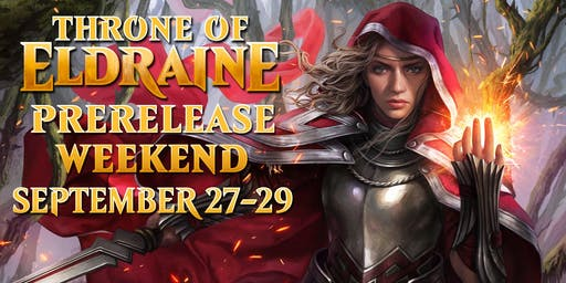 Throne of Eldraine Prerelease Weekend Preregistration