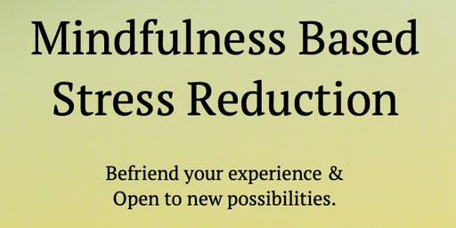 Mindfulness Based Stress Reduction Course (MBSR)......Secular  Wellbeing