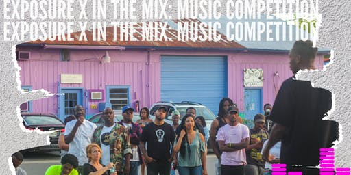 Exposure x IN the MIX: Music Competition