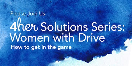 Women with Drive: How to get in the game tickets