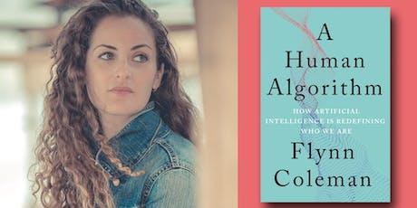 Flynn Coleman - A Human Algorithm tickets