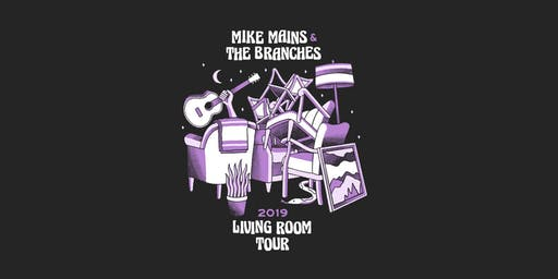 Mike Mains & The Branches Living Room Tour - Owosso, MI