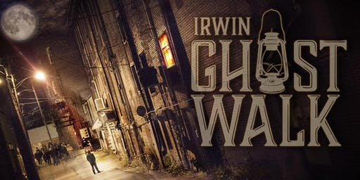 DOWNTOWN IRWIN GHOST WALK 2019