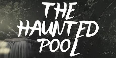 The Haunted Pool - A New Musical tickets