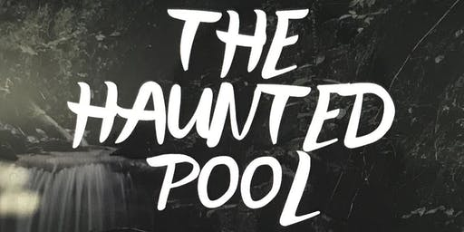The Haunted Pool - A New Musical