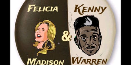 Kenny Warren And Felicia Madison Production tickets