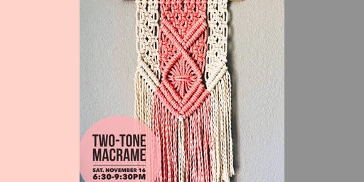 Two-Tone Macrame for Beginners