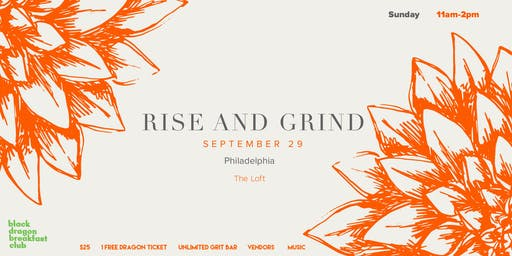 Black Dragon Breakfast Club Presents: Rise and Grind