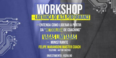 WORKSHOP - LIDERANÇA DE ALTA PERFORMANCE
