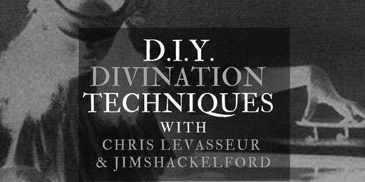 DIY Divination Techniques with Chris LeVasseur & Jim Shackelford