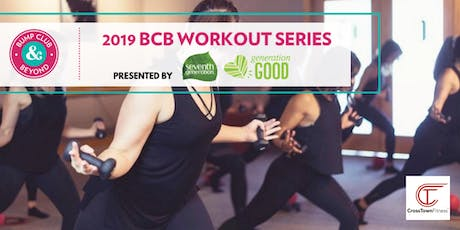 FREE BCB Total Body Workout with Cross Town Fitness Presented by Seventh Generation!  tickets