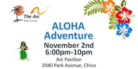 ALOHA ADVENTURE!  Arc's 24th Annual Dinner and Silent Auction tickets