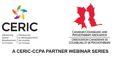 Webinar Series: Intergenerational Trauma: Context, Impacts and Trauma-Informed Practices for Career Practitioners – November 14, 21 & 28, 2019 with Seanna Quressette, Tina-Marie Christian and CCPA tickets