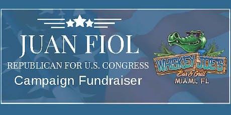 Juan Fiol Campaign FUNdraiser at Whiskey Joe's tickets