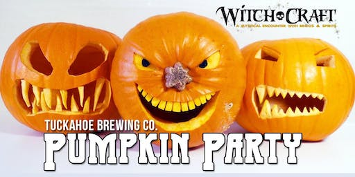 Witch-Craft Pumpkin Party @ Tuckahoe Brewing Co.