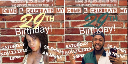 Brittny & Tra's Big 29 Birthday Bash!