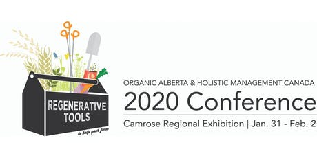 Organic Alberta and Holistic Management Canada 2020 Conference tickets
