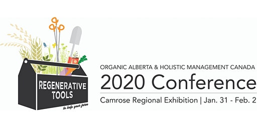 Organic Alberta and Holistic Management Canada 2020 Conference