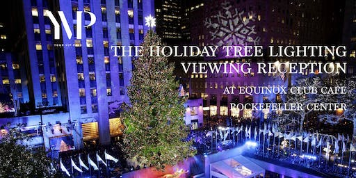 Rockefeller Center Holiday Tree Lighting Viewing Reception at Equinox Cafe