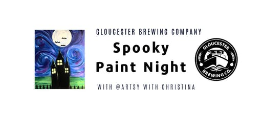Spooky Paint Night @ Gloucester Brewing Company •  Artsy With Christina