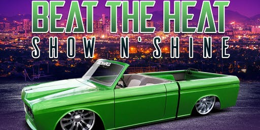 Beat the Heat Show N' Shine 2019 car and truck show