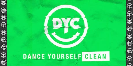 DANCE YOURSELF CLEAN at MEZZANINE tickets