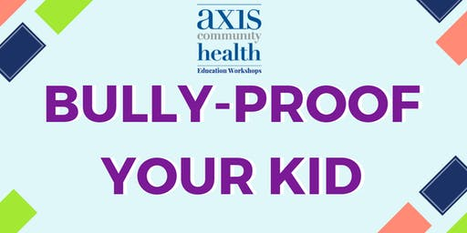 Bully-Proof Your Kid