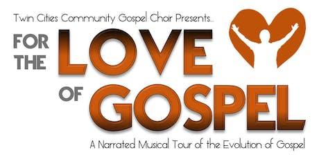 "Twin Cities Gospel Choir presents ""For the Love of Gospel"" tickets"
