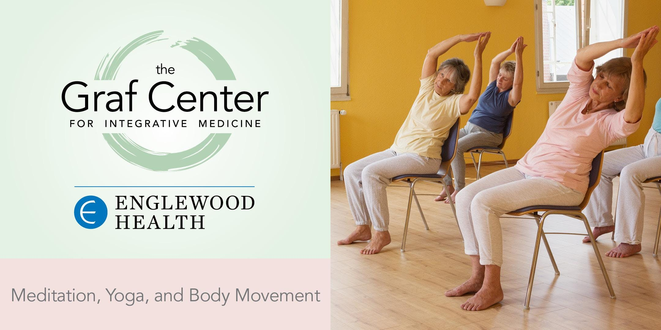 More info: Meditation, Movement, and Chair Yoga (8-Session Series)