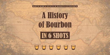 A History of Bourbon in 6 Shots: Mandeville tickets