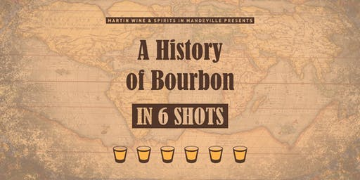 A History of Bourbon in 6 Shots: Mandeville