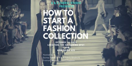 HOW TO START A FASHION COLLECTION tickets