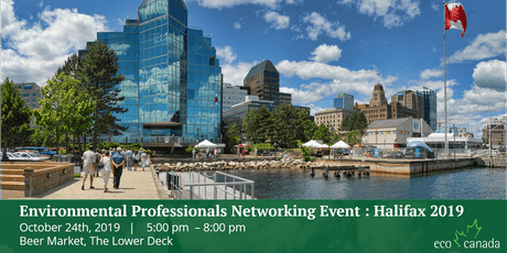 Environmental Professionals Networking Event: Halifax 2019 tickets