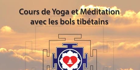 Yoga et méditation avec les bols tibétains billets