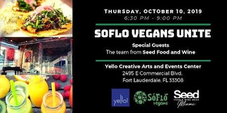 SoFlo Vegans Unite at Yello tickets