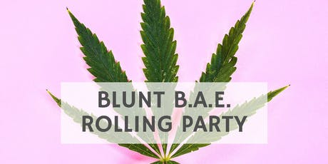 Blunt B.A.E. Rolling Party  tickets