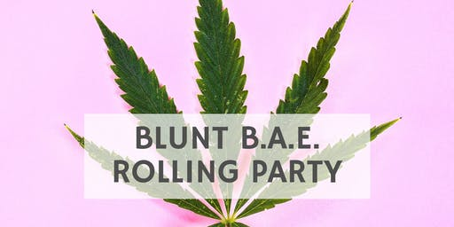 Blunt B.A.E. Rolling Party