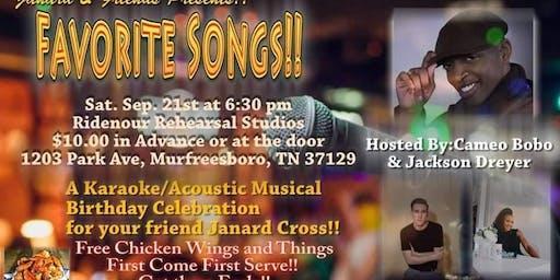 """Favorite Songs!! """"A Karaoke/Acoustic Musical Birthday"""